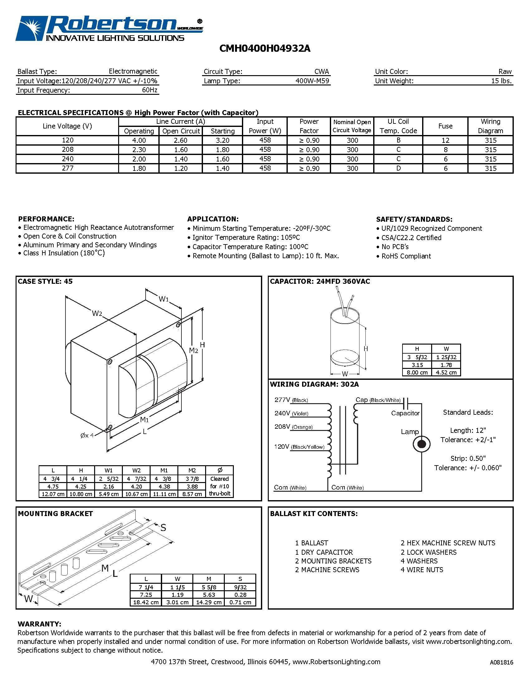 ROBERTSON 3P10040 HID CWA mHID ballast for 1 400 Watt, M59 Metal Halide Lamp, 120/208/240/277Vac, 60Hz, Normal Ballast Factor, HPF, Model CMH0400H04932A (Replaces Model CMH0400H04932)