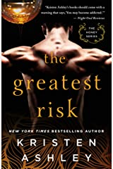 The Greatest Risk (The Honey Series Book 3) Kindle Edition