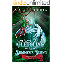 A Fledgling for Summer's Rising (Santaclaws Book 3)