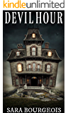 Devil Hour (Things That Go Bump in the Night Book 1)