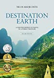 Destination Earth: A New Philosophy of Travel by