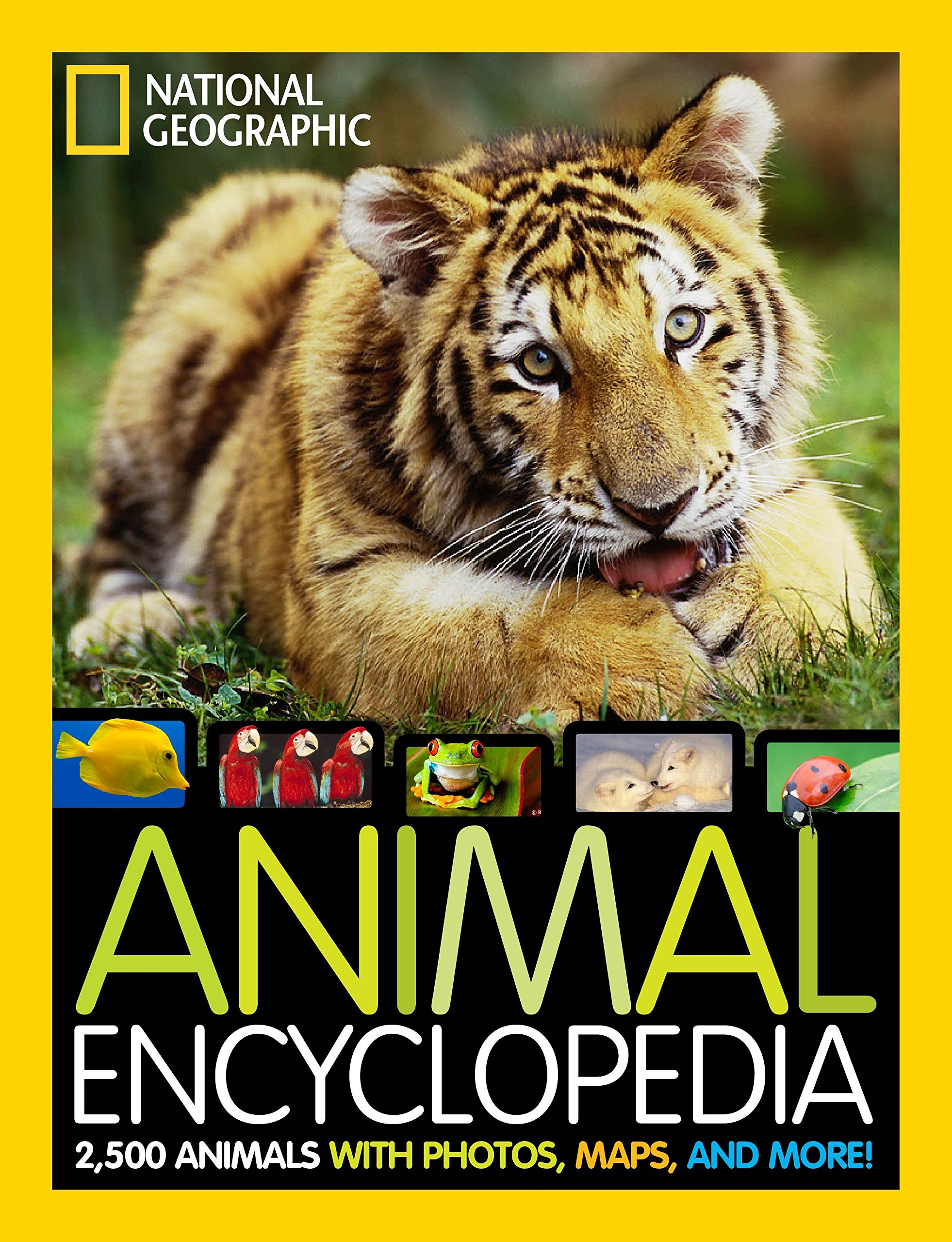 National Geographic Animal Encyclopedia  2500 Animals With Photos Maps And More   Encyclopaedia