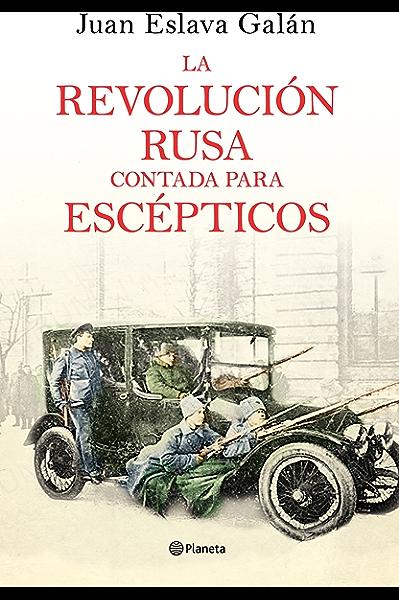 La segunda guerra mundial contada para escépticos eBook: Galán, Juan Eslava: Amazon.es: Tienda Kindle