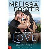 Anything For Love (The Bradens & Montgomerys: Pleasant Hill - Oak Falls Book 2)