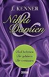 Nikki & Damien (Stark Novellas 1-3): Dich befreien - Dir gehören - Dir vertrauen