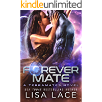 Forever Mate: A Science Fiction Alien Romance