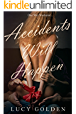 Accidents Will Happen: One Wet Weekend