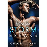 When the Storm Breaks: An Opposites Attract Romance (Lost Stars)