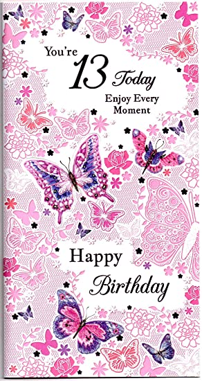Birthday Card For Thirteen 13 Year Old Girl Free 1st Class Post