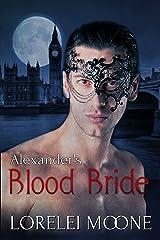 Alexander's Blood Bride: A Steamy BBW Vampire Romance (Vampires of London Book 1) Kindle Edition
