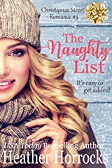 The Naughty List (Christmas Street Romance #3) Kindle Edition