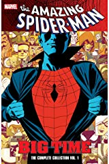Spider-Man: Big Time: The Complete Collection Vol. 1 (Amazing Spider-Man (1999-2013)) Kindle Edition