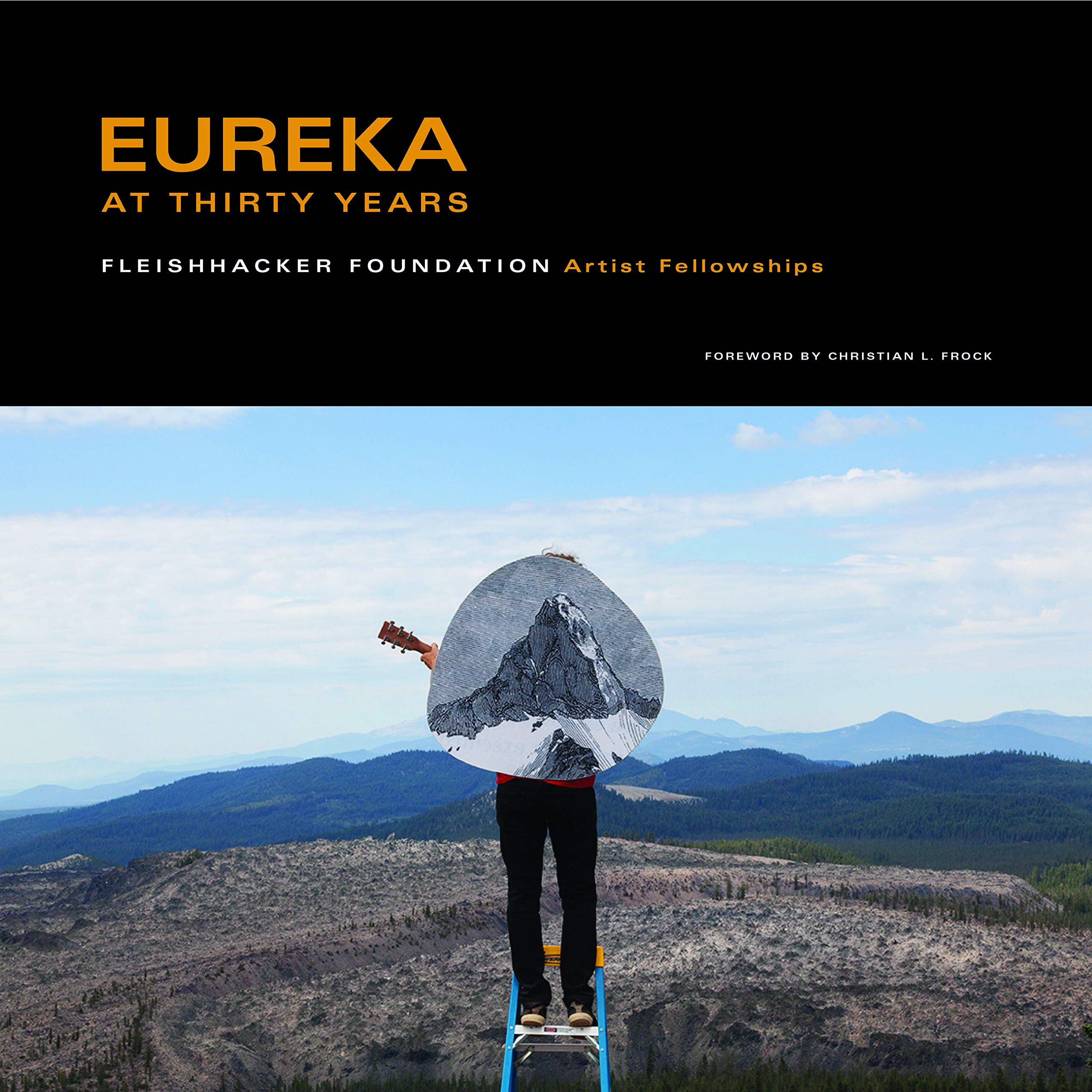Download Eureka at Thirty Years - The Fleishhacker Foundation Artist Fellowships ebook