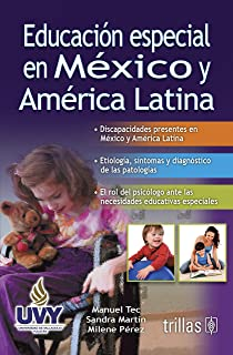Educacion especial en Mexico y America Latina / Special education in Mexico and Latin America (