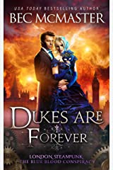 Dukes Are Forever (London Steampunk: The Blue Blood Conspiracy Book 5) Kindle Edition