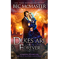 Dukes Are Forever (London Steampunk: The Blue Blood Conspiracy Book 5)