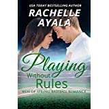 Playing Without Rules (Men of Spring Baseball Book 2)