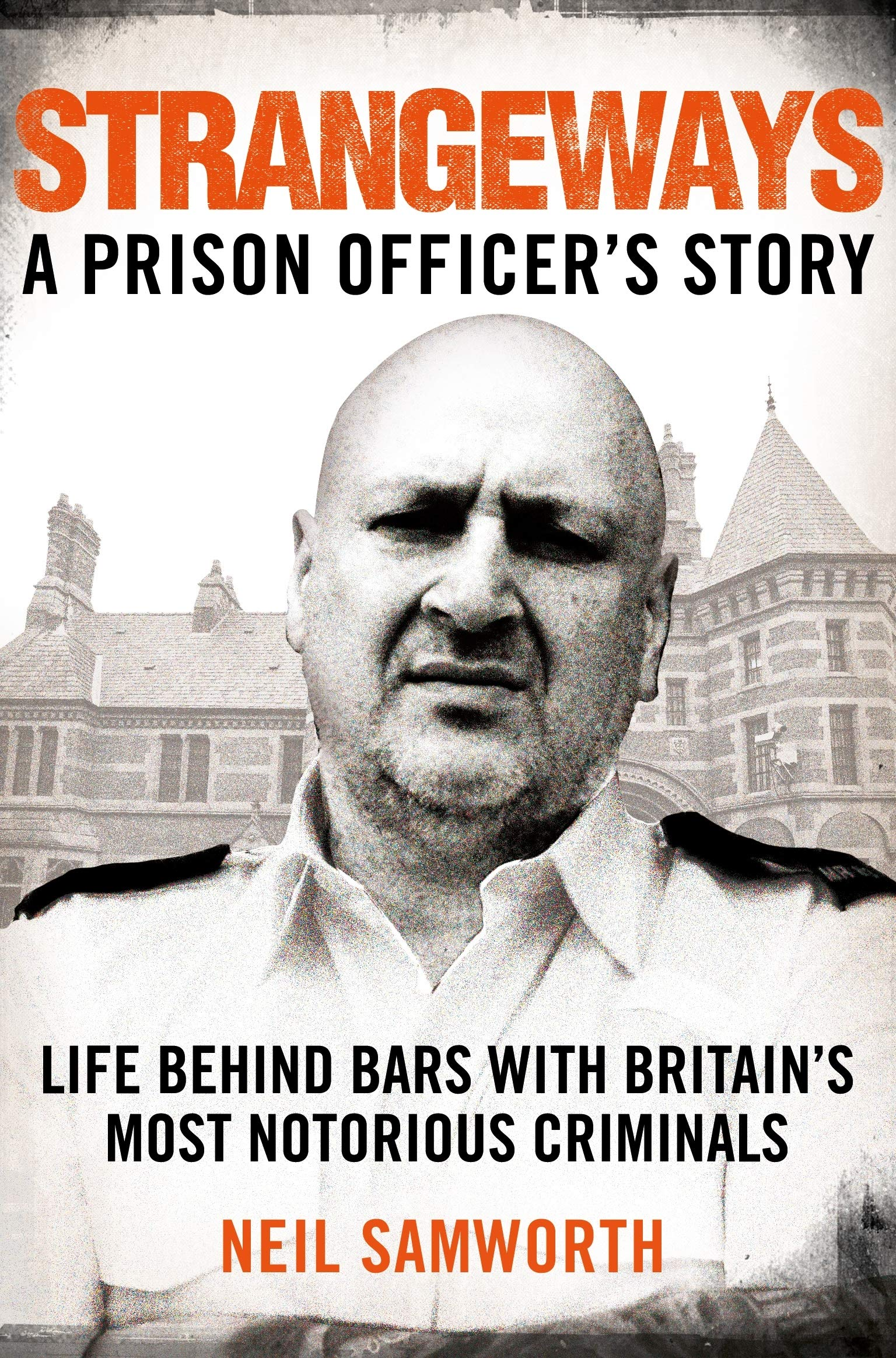 Strangeways: A Prison Officer's Story