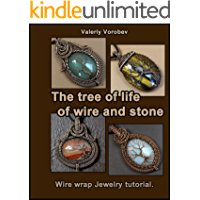 """Wire wrapped jewelry. Wire Wrap Pendants.  Step by step master classes - Pendants """"Tree of Life"""" with their own hands. (English Edition)"""