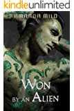 Won by an Alien (Stolen by an Alien Book 3)