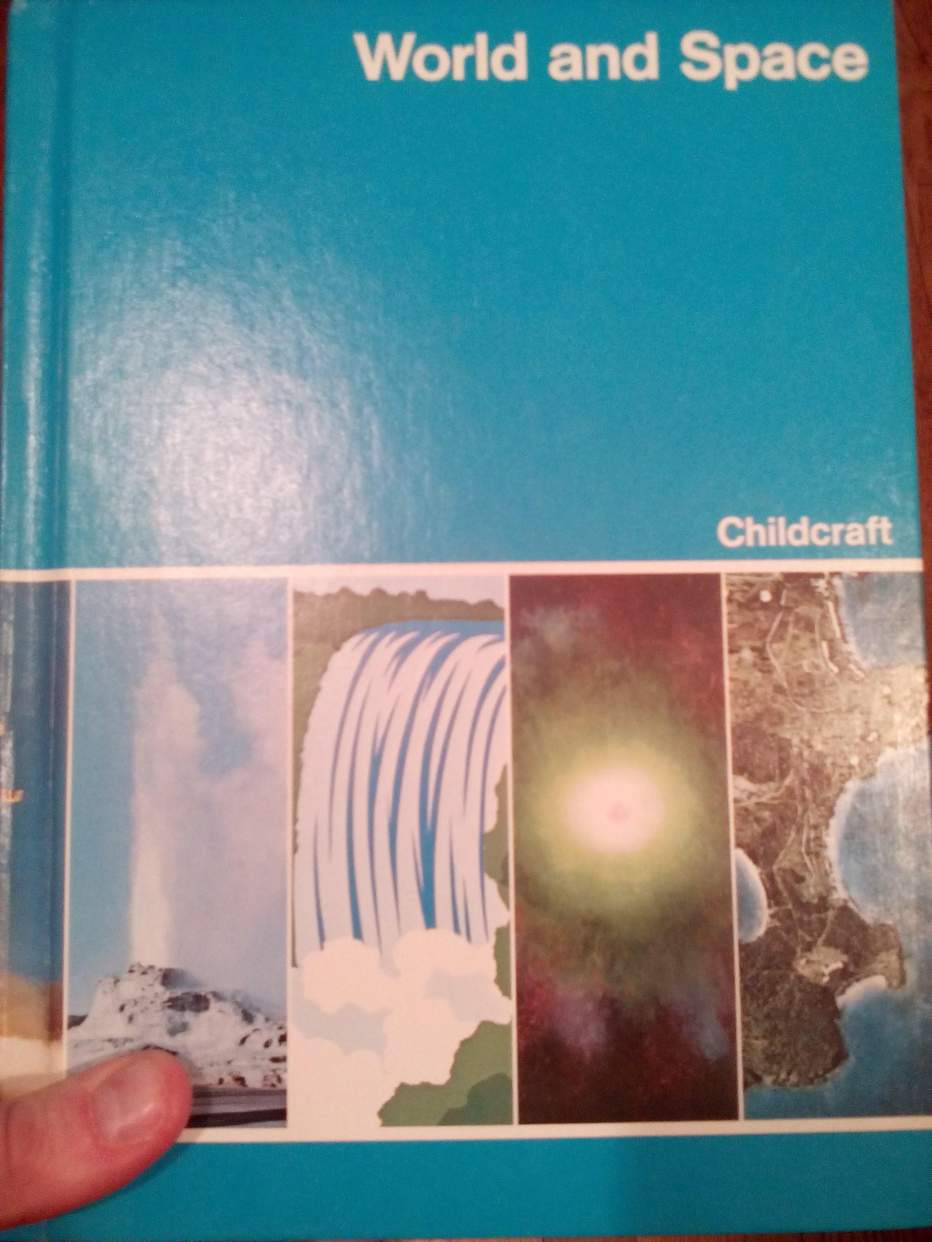 Childcraft: the How and Why Library Volume 4 (World and Space): Inc ...