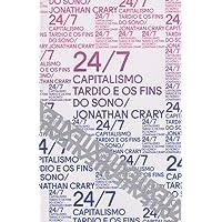 24/7. Capitalismo Tardio e os Fins do Sono
