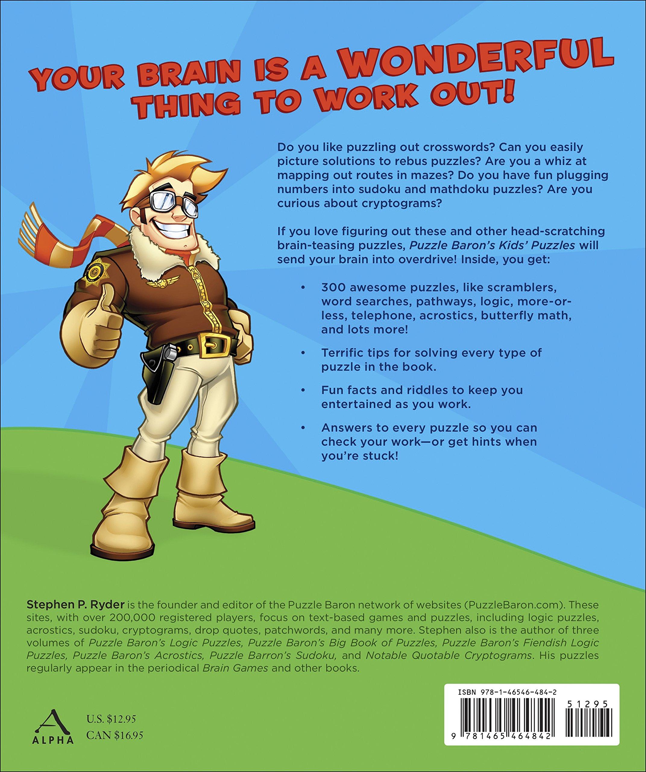 Puzzle Baron\'s Kids\' Puzzles: Puzzle Baron: 9781465464842: Amazon ...