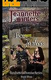 For Justice (Turchetta's Promise Book 3)