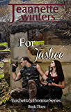 For Justice (Turchetta's Promise Book 3)