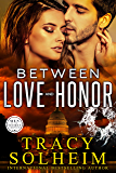 Between Love and Honor (Men of the Secret Service Book 3)