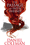 The Passage of Falyn Sweeney: a short story: Falyn Sweeney Saga Part I