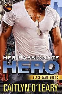 Her Passionate Hero (Black Dawn Book 3)