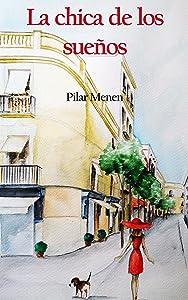 La chica de los sueños: LITERATURA Y FICCION (Spanish Edition)
