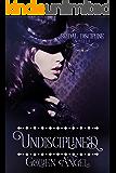 Undisciplined (Bridal Discipline Book 2)