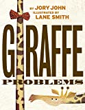 Giraffe Problems (Animal Problems)