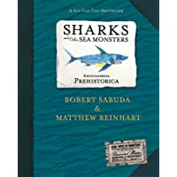 Encyclopedia Prehistorica Sharks and Other Sea Monsters Pop-Up.