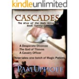 Cascades (Wine of the Gods Series Book 24)