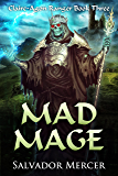 Mad Mage: Claire-Agon Ranger Book 3 (Ranger Series)
