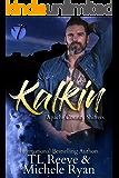 Kalkin (Apache County Shifters Book 1)