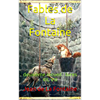 Fables de La Fontaine: deuxième recueil : livres VII, VIII