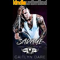 Savage: A Dark High School Bully Romance (Savage Falls Sinners MC Book 1)