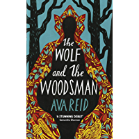 The Wolf and the Woodsman (English Edition)