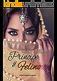 Príncipe y Felino (Lover Tygrain Al-Hanak nº 1)