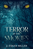 Terror in the Smokies (Terror Series Book 3)