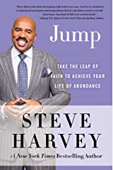 Jump: Take the Leap of Faith to Achieve Your Life of Abundance Kindle Edition