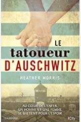 Le tatoueur d'Auschwitz (CITY EDITIONS) (French Edition) Kindle Edition