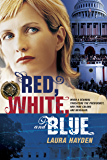 Red, White, and Blue (America the Beautiful Book 2)