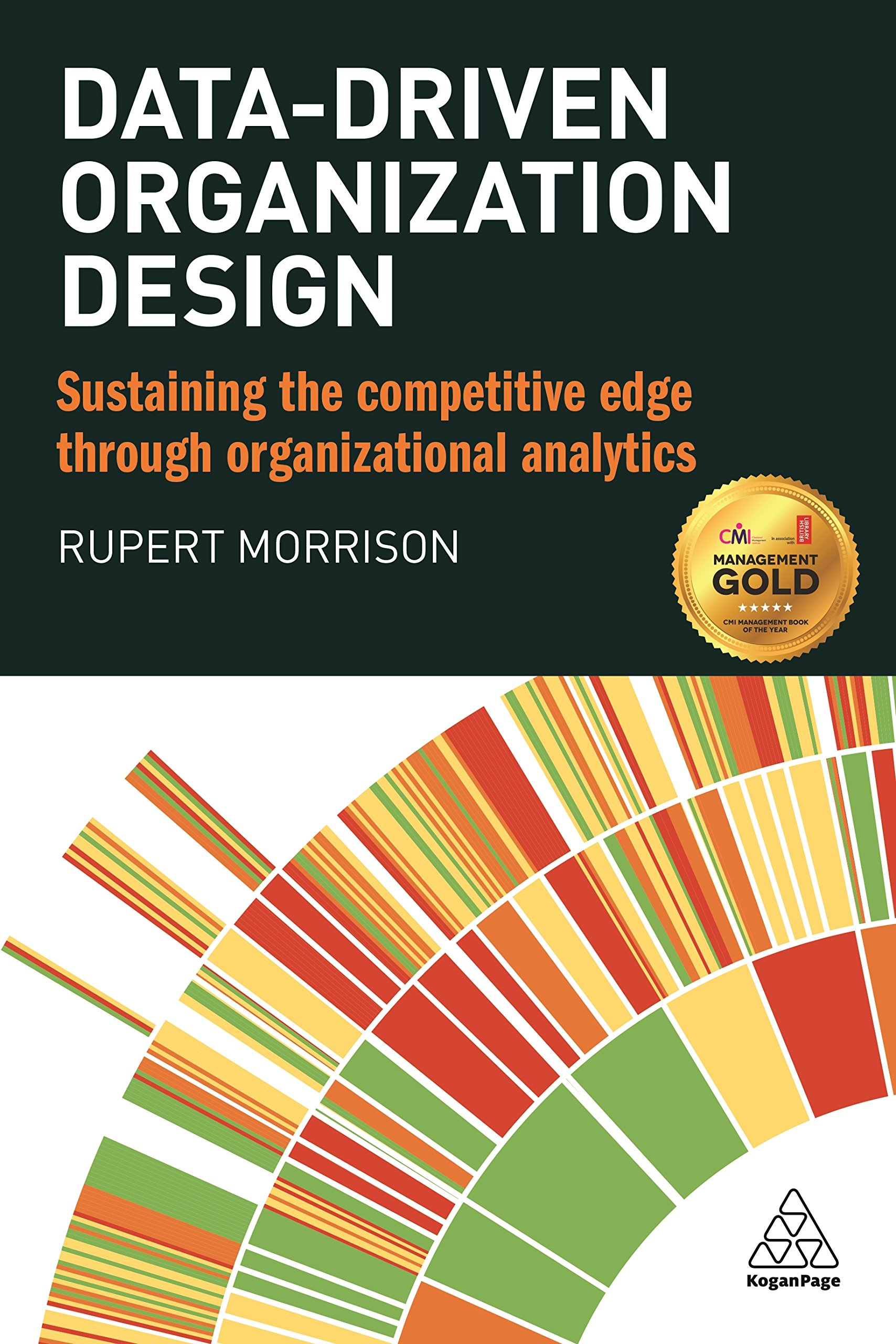 data driven organization design sustaining the competitive edge