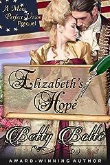Elizabeth's Hope: A Prequel Novella (A More Perfect Union Book 0) Kindle Edition