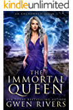 The Immortal Queen (The Unseelie Court Book 2)